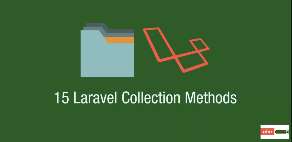 汇总常用的15个Laravel 集合(Collection)_编程技术_编程开发技术教程